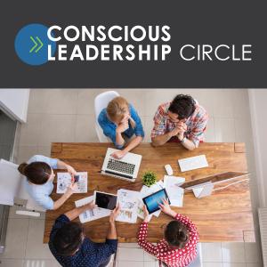 Conscious Leadership Circle